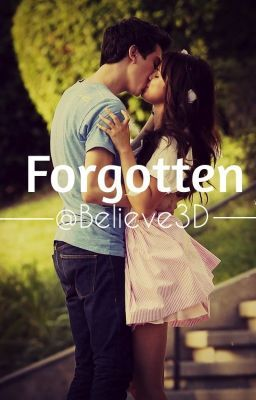 Forgotten [Justin Bieber/ Ariana Grande Fan Fiction]