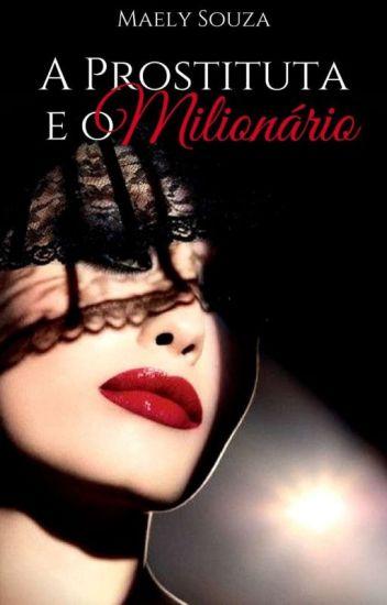 A Prostituta e o Milionário (Livro 1)  Degustação
