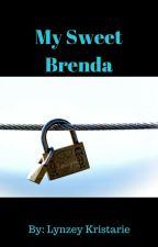 My Sweet Brenda by lynzalynzforevz