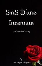 SmS D'une Inconnue  by Une_super_Sayan
