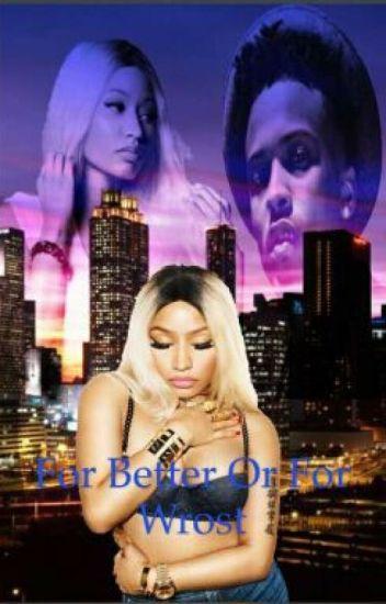 For Better Or For Worse?{August Alsina & Nicki Minaj Love Story}