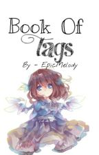 Book Of Tags by EpicMelody