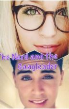 The Nerd and the Gangleader  by EileenBejar