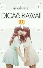 Dicas Kawaii by Kawaiidoce