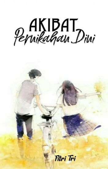 Akibat Pernikahan Dini (The Secret Wedding)