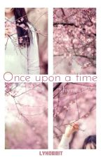 Once upon a time; Hunhan; oneshot by lyhobbit