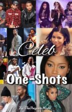 Celeb One-Shots by ThePrincessMisfit