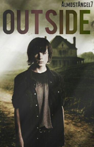 ○ Outside ○ | Carl Grimes & Tú | [[Actualizaciones Lentas]]