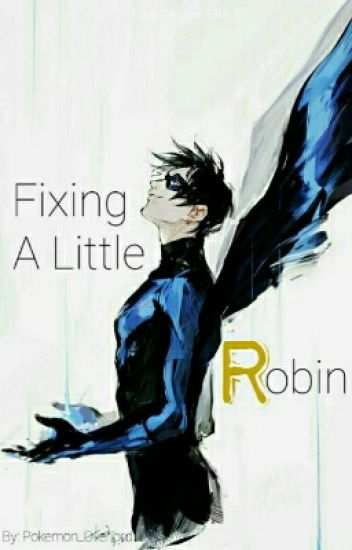 Fixing A Little Robin
