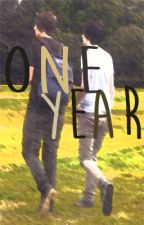One Year - phan by PartTimeStoryteller