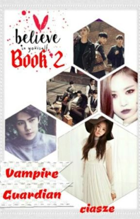 Book 2: Vampire Guardian- Promises (ExoPink) by ciasze