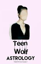 Teen Wolf Astrology by Teenwolfamily