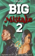Big Mistake 2 by llStvtchll