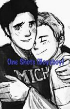 One Shots (Boyxboy)(On Hold For Short Term) by EmpressOfNothingness
