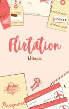 Flirtationship. by arymalnn
