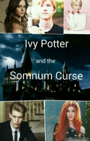 Ivy Potter and the Somnum Curse by AnimalLover310