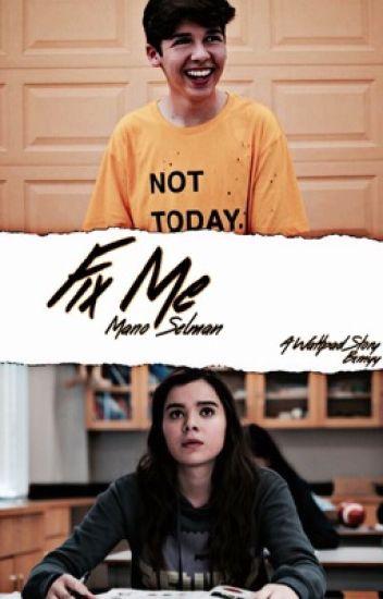 Fix Me | M. SELMAN
