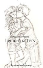 living quarters (harry and hermione) by unwantedmystery