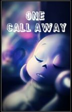 One Call Away (Sans X Frisk) by Southern_Stars
