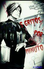5 Gritos Por Minutos  by Sofuulove