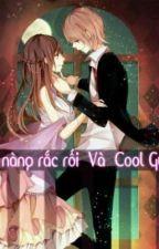 Cô Nàng Rắc Rối Và Coldly Guy by NhTn48