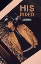 His Rider  by Afrotrill