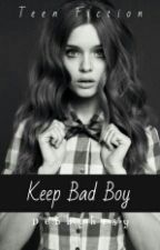 keep bad boy [slow Update] by Debbyhrsy
