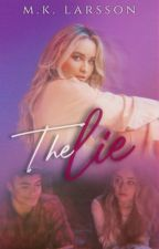 The Lie || Lucaya  by MKLarsson