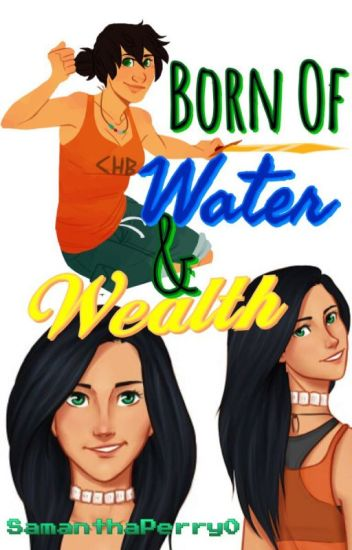 Born of Water and Wealth (Percy Jackson and Young Justice)