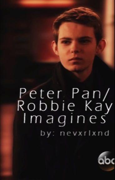 Peter Pan/Robbie Kay Imagines