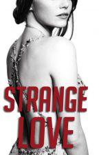 Strange Love  by carmena_