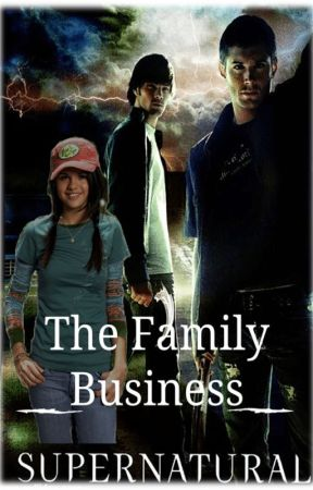 The Family Business [Supernatural] by katherinep97