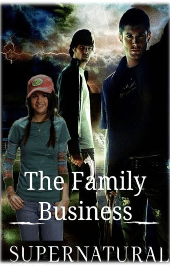 The Family Business [Supernatural]