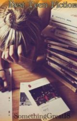 Best Teen Fiction Books  by SomethingGreat18