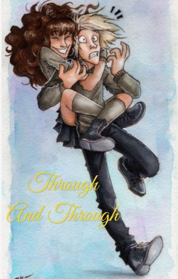 Through and Through (Dramione)