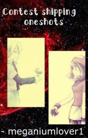 contestshipping one shots by meganiumlover1