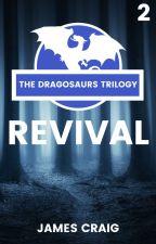 DRAGOSAURS 2: EVOLUTION by JamesCraig44