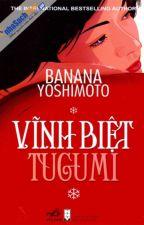 Vĩnh biệt Tugumi by DUNGKMF