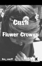 Flower Crowns /Cash/ by bre_caniff