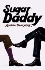 Sugar Daddy (Yaoi) by _AnotherCrazyBoy_