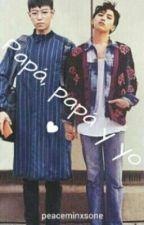 Papá, Papá Y Yo (GTOP) by peaceminxsone