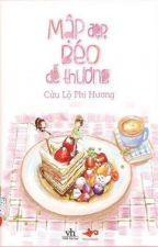 [Full] Mập Đẹp, Béo Dễ Thương - Cửu Lộ Phi Hương by phuongquyen26
