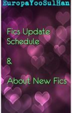 Fics Update Schedule  by EuropaYooSulHan