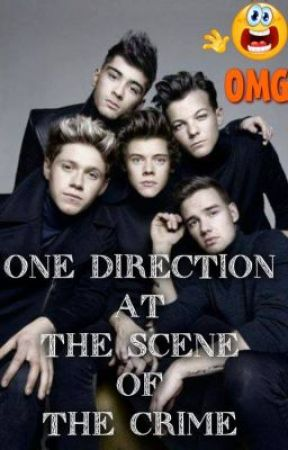 One Direction at the scene of the crime by RahmaShreef