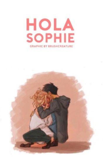 ¿Hola Sophie?