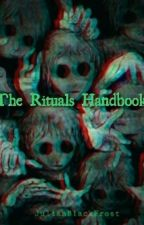 The Rituals Handbook by JulianBlackFrost