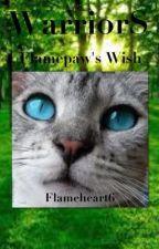 Warriors Flamepaw's Wish by Flameheart6