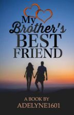 My brother's best friend  by Adelyne1601