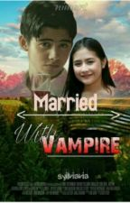 Married With Vampire  by syilviavia