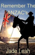 Remember The ANZAC's by Khaotik_Angel